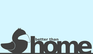 better than home by satmo54