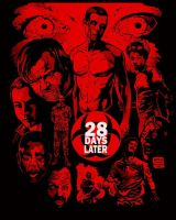 28 DAYS LATER by MalevolentNate