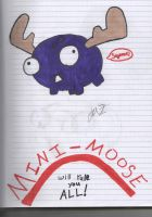Mini Moose Will Rule You ALL!!! by Fighter3