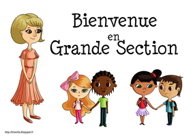 Bienvenue En Grande Section by Ellanaa