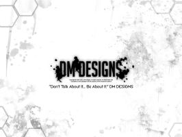 DM DESIGNS BE ABOUT IT by Drocillest