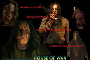 House Of Wax Tribute WallPaper by GeotrixQueen
