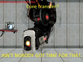 GLaDOS - Ain't Nobody Got Time For That by MMDCharizard