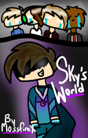 Sky's World Cover (For a Wattpad Fanfic) by MossySparkle