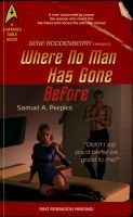 Where No Man Has Gone Before (pulp) by Ptrope