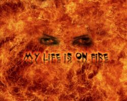 my life is on fire by janbo