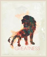 Greatness - Poster by mvgraphics