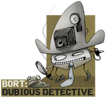 BORT: DUBIOUS DETECTIVE by lnsector