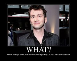 David Tennant Motivator by kjstyles2x-treme