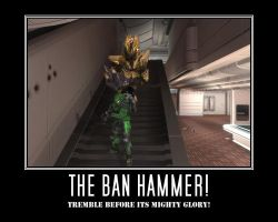THE BAN HAMMER by msgtfrank