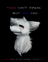 YOU Can Stop Animal Cruelty by Brightshards