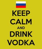 Keep Calm and Drink Vodka by yoailover4lyfe