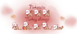 Nekotalia: Turkey shimeji by uncut-adventure