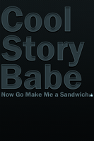 Cool Story Babe - iPhone Wallpaper by No121Else