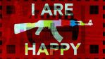 I ARE HAPPY by PsihoDrill