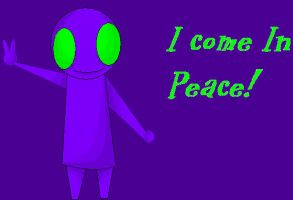 I Come In Peace by TheyCallMeDanger