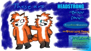 Headstrong Crazy Days by JWthaMajestic