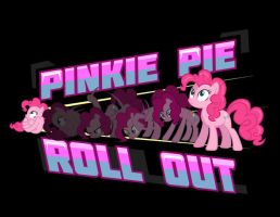 Pinkie Pie Roll Out! by nosmallvictories