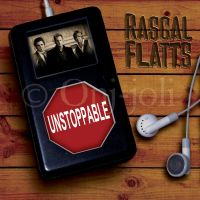 Rascal Flatts: Unstoppable by ZeePonj