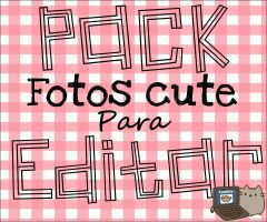 #Pack de fotos Cute para Editar by Sophiafacal