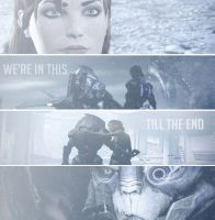 We're In This Till The End by Jane-Shepard