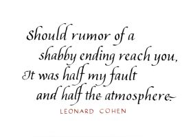 Leonard Cohen - Half My Fault by MShades