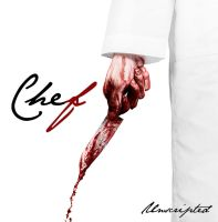 Chef - Movie Poster by MediaUnscripted