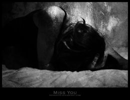 Miss You by reznor70