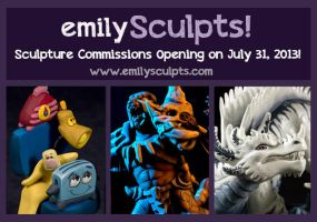 Commissions Opening on Wednesday July 31! by emilySculpts