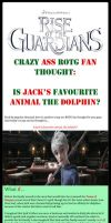ROTG~Is Jack's favourite animal the dolphin? by LittleMissSquiggles