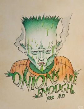 Onions Are Enough For Me! by Nohbyl