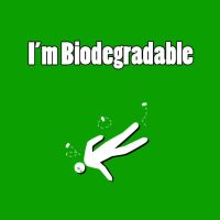 Biodegradable by bluefire4000