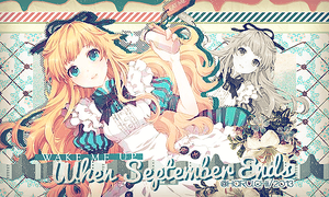 When September Ends - Haru.chii by haru030500