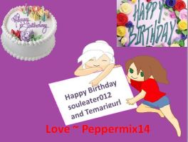 Happy DOUBLE Birthday Temarigurl and souleater012 by peppermix14