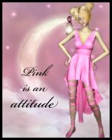 Pink is an Attitude by Jazzine