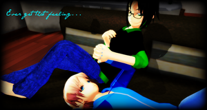 MMD Ever Get That Feeling.... by Vocaloidfan33