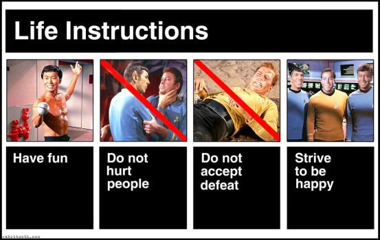 Life Instructions (Star Trek Version) by Rabittooth