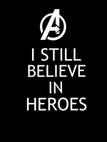 Avengers - I still believe in heroes by Mr-Saxon