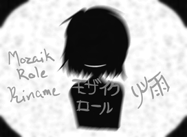 Mozaik Role cover Riname by NobodysWanderingSoul