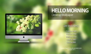Hello Morning for Desktop by mywoohoo