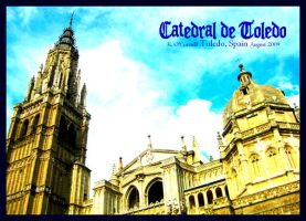 Catedral de Toledo by Blue-Whisper