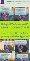 Hulagirl03's Guide to #15 Being a Good  Mother by Animalshine