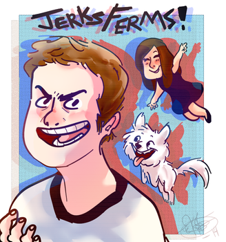 Jerksferms. by kaitlinxing