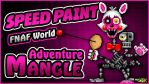 Adventure Mangle - SPEEDPAINT FNAF World Pixel Art by GEEKsomniac
