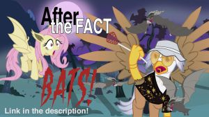 After the Fact: Bats! by MLP-Silver-Quill