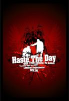 haste the day poster by Satansgoalie