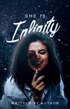 She is inifity ((Wattpad Cover)) by vxcky