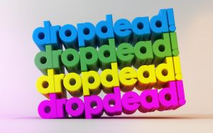 C4D - 'dropdead' Typography by b4ddy