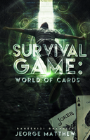 COVER#5 Survival Game World of Cards by Baneen232