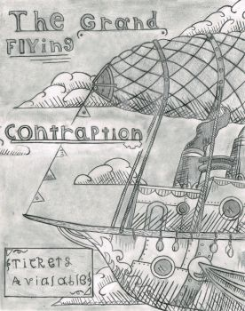 The Grand Flying Contraption! by ClouseWalburg
